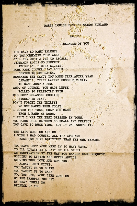A Few Weeks Ago My Great Aunt Ped Away And This Was The Poem Read At Her Funeral She Had Written It About Mother Grandmother